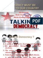 Democracy Must Be Applied to Our Country