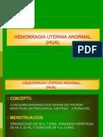 Hemorragia uterina anormal.