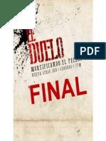 El Duelo contra el Pecado (Final)