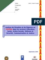 Analyse de Situation et de Réponse au VIH/SIDA dans les secteurs Education, Santé, Action Sociale, Défense et Sécurité, Communication et Justice (Septembre 2004)