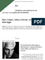 Giudici Gabriella - Marc Crépon, Kafka e Derrida l'origine della legge