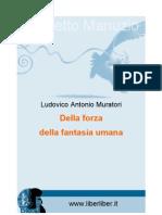 Muratori Lodovico a - Della Forza Della Fantasia Umana