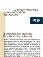LAS RELACIONES FAMILIARES COMO FACTOR DE EDUCACIÓN