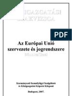 Az EU szervezete és jogrendszere. Munkafüzet 2007