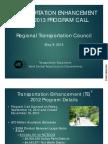 TRANSPORTATION ENHANCEMENT  2012-2013 PROGRAM CALL