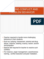 Managing Conflict and Problem Behavior