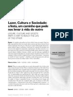 Yara Maria de Carvalho - Lazer, Cultura e Sociedade - A Festa, Um Caminho Que Pode Levar a Vida Do Outro