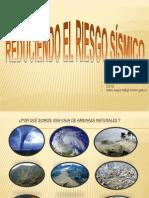reduciendo el riesgo sísmico