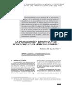 La prescripcion extintiva y su aplicacion en el ambito laboral (Robert del Aguila Vela - Peru)