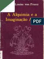 36788166 Marie Louise Von Franz a Alquimia e a Imaginacao Ativa