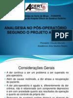 ANALGESIA NO PÓS-OPERATÓRIO SEGUNDO O PROJETO ACERTO