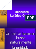 Descubra La Idea Central