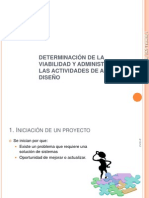 1 DETERMINACION DE LA VIABILIDAD Y ADMINISTRACION DE LAS ACTIVIDADES DE ANALISIS Y DISEÑO