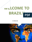 Welcome to Brazil!!