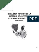 CARÁCTER JURIDICO DE LA HISTORIA DEL DERECHO PERUANO