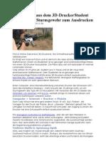 Schusswaffe Aus Dem 3D-DruckerStudent Entwickelt Sturmgewehr Zum Ausdrucken