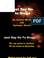Just   say no to drugs.ppt