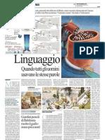 Linguaggio, Quando Tutti Gli Uomini Usavano Le Stesse Parole - La Repubblica 07.05.2013