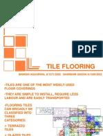 Tiled Flooring (Manishi & Sharbani)