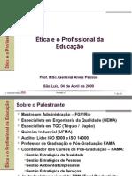 Ética e o profissional da educação
