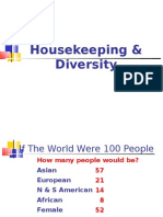 House Keeping & Diversity