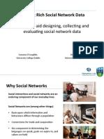 Building Rich Social Network Data