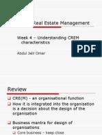 Week 4 the CREM Organisation