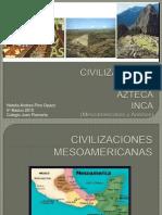 Civilizaciones mesoamericanas y andinas.pptx