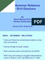 INDIA-MYANMAR Relations(Nyunt Maung Shein)