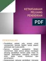KETAKSAMAAN PELUANG PENDIDIKAN.pptx