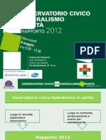 Osservatorio Civico sul federalismo in sanità 2012