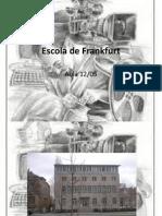 Escola de Frankfurt -Slides