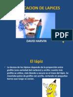 Fabricación de lapices David Harvin
