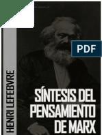 53694892 Henri Lefebvre Sintesis Del Pensamiento de Marx