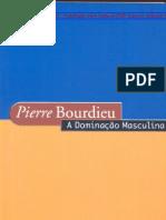 BOURDIEU, Pierre. A dominaçãoo masculina - com paginação