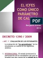 EL ICFES COMO ÚNICO PARÁMETRO DE CALIDAD.pptx