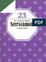 Biofüzetek 23 - Győrffy Sándor - Szerszámok a biokertben