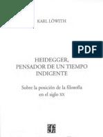 Karl Lowith - Heidegger, Pensador de Un Tiempo Indigente