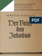 Martin Dibelius Der Brief des Jakobus, 12. Auflage Kritisch-exegetischer Kommentar über das Neue Testament 15    1984