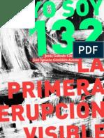 #YoSoy132 La primera erupción visible