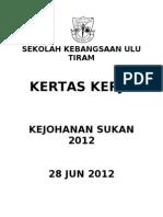 Kertas Kerja Kejohanan Sukan 2012