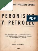 John William Cooke - Peronismo y petróleo