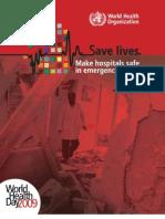 World Health Day 2009 Save lives. Make hospitals safe in emergencies, brochure
