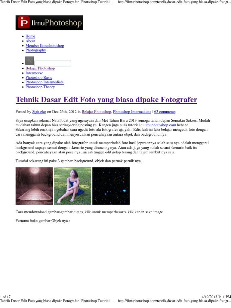 Tehnik Dasar Edit Foto Biasa Dipake Fotografer Photoshop Tutorial Belajar