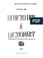How to Usse a Dictionary