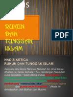 HADIS 3 Rukun Dan Tunggak Islam