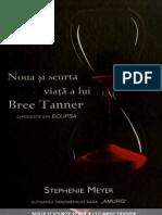 5. Noua Si Scurta Viata a Lui Bree Tanner - Stephenie Meyer