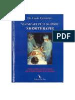 Noesiterapie - Vindecarea Prin Gandire by Dr Angel Escudero (1)