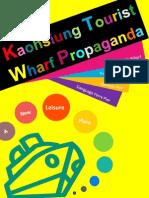 Kaohsiung Tourist Wharf Propaganda