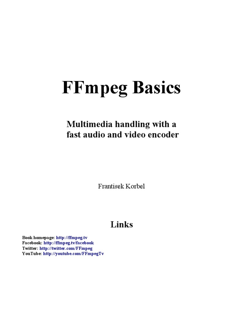 Ffmpeg Basics Multimedia Handling With A Fast Audio And Video M6800 Wiring Diagram Book Media Technology